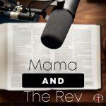 Mama and the Rev (SPUMCColumbus)